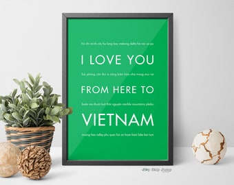 Vietnam Art Print, Home Decor, Travel Gift, Vietnam Poster, I Love You From Here To Vietnam, Shown in Bright Green