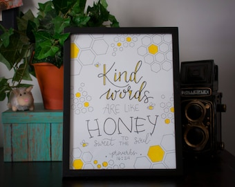Kind Words are like Honey - 8.5 x 11 Hand Letter Print