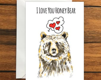 I Love You Honey Bear greeting card A6 One Card and Envelope Valentine's Romantic