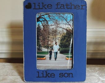 like father like son Fathers day picture frame gift Personalized picture frame for Dad daughter son kids Custom frame from wife for husband