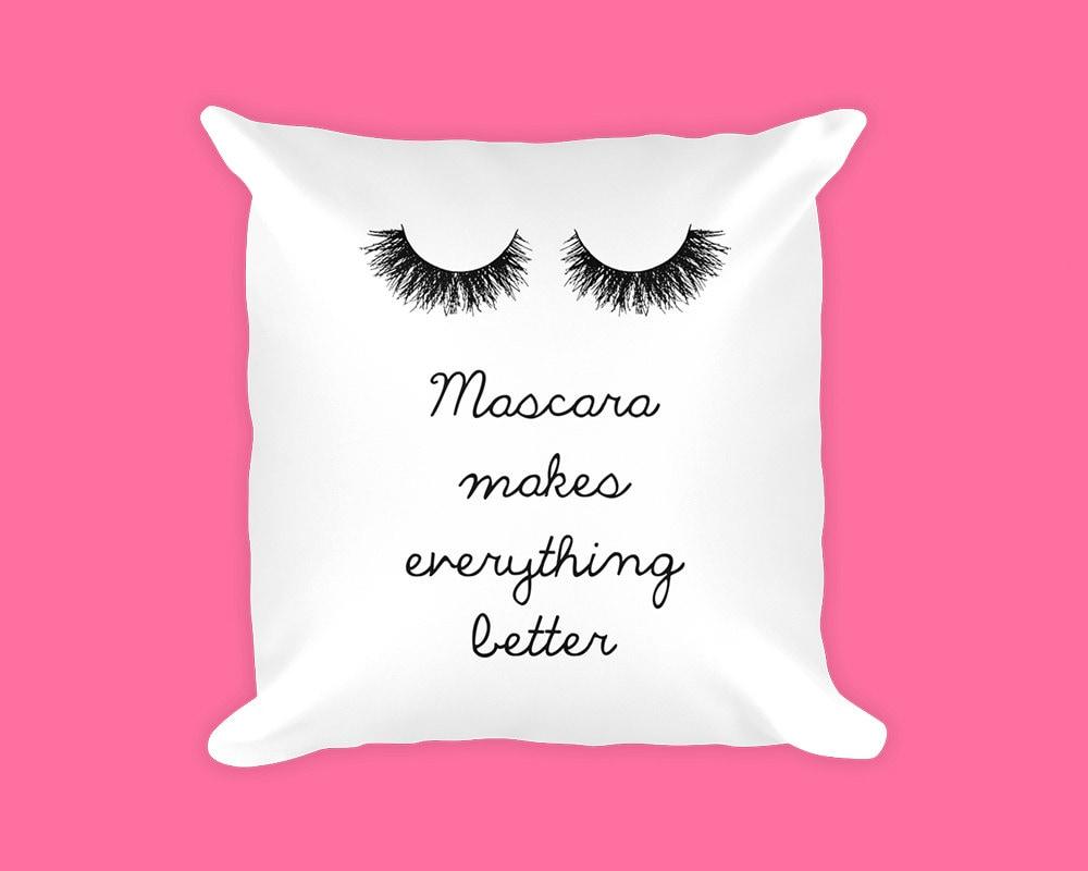 Mascara Quotes Makeup Gift Makeup Pillow Pillow Case Girly Pillows Throw
