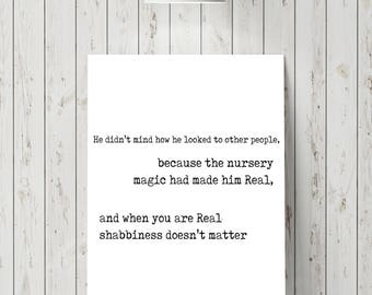 Velveteen Rabbit Quote Print, Margery Williams, Word Art Playroom Decor, Book Quotes Art When you are real shabbiness doesn't matter