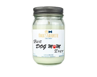 Scented Candle Dog Lover Best Dog Mom Ever 16 oz. Candle Dog Lover Gift Dog Person Animal Rescue Candle Gift for Her Gift for Him