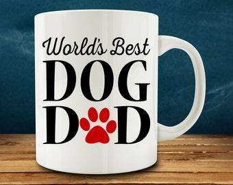 Dog Dad Gift | Dog Dad Mug | Funny Dog Mug | World's Best Dog Dad mug