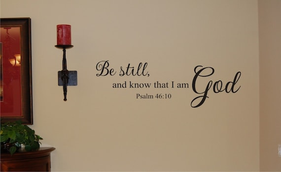 Be Still Wall Decal Scripture Wall Decal Bible Verse Wall