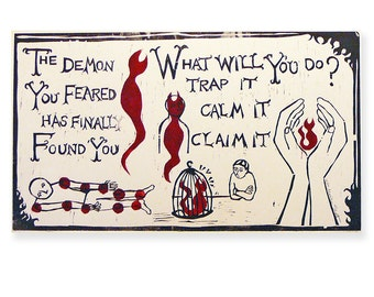 The Demon You Fear...(original woodblock)