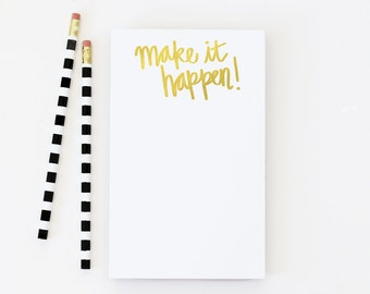 Gold Foil Notepad Make it Happen To Do List Note Pad Daily Planner Checklist Gold School Supplies Girls Office New Job Gift Teacher Notepad