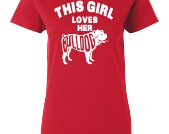 Bulldog T-shirt - This Girl Loves Her Bulldog - My Dog Bulldog Womens T-shirt