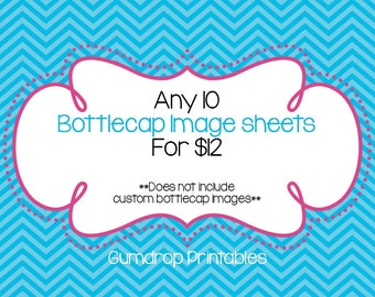 10 For 12 Dollars Bottlecap Images Sheets Bundle ~ Sale Price ~ Any 10 Digital Bottlecap Image Sheets ~ 1 Inch Circles ~ You Choose 10
