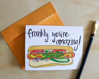 Frankly You're Amazing, Father's Day Card, Thank you Card, Hot Dog Art, Greeting Card, Pun, You're the Best, A2 Greeting Card WITH Envelope