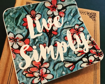 Live Simply Vinyl Sticker, Minimalist Sticker, Bumper Sticker, Bohemian Sticker, Hippie Stickers, Phone Sticker, Flower Car Decal