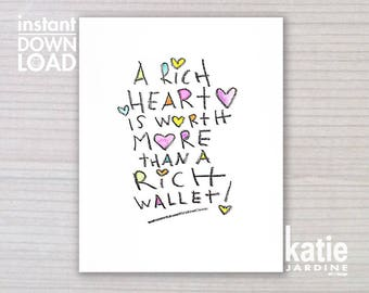 wall art - printable art - 8x10 print - instant art -  freehand text - downloadable art - a rich heart is worth more than a rich wallet