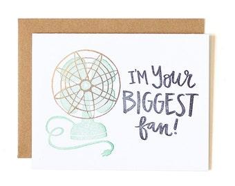 I'm Your Biggest Fan Letterpress Card // 1canoe2
