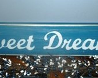 14x4 SWEET DREAMS  (Choose Color) Shabby Chic Sign