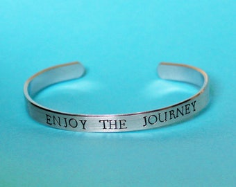Enjoy the Journey Bracelet, Graduation Gift for a Graduate, Wanderlust Love to Travel Jewelry, Cuff Bracelet Handstamped Inspiration Quote