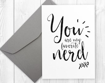 Birthday card for nerd - You are my favorite NERD | printable birthday card for boyfriend or girlfriend, birthday card for him or her