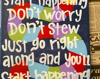 """Dr Seuss Quote """"If things start happening"""""""