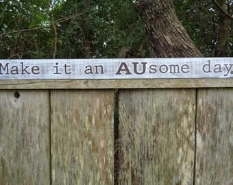 Make it an AUsome day, Auburn AUsome Day, Auburn University