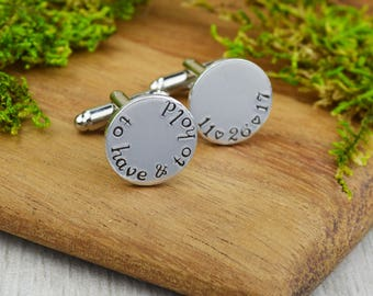 To Have and To Hold Cuff Links with Custom Wedding Date - Hand Stamped Groom Gift - Anniversary