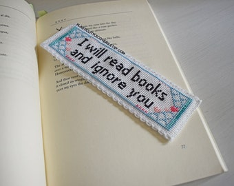 "DIY Cross Stitch Bookmark Kit ""I Will Read Books and Ignore You"". Funny Cross Stitch Kit."