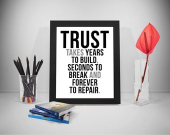 Trust Take Years To Build, Trust Quote Printable, Honesty Motivation Quote, Business Quotes, Work Quotes Print, Office Decor, Office Art