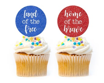 6 CT Land of the Free & 6 CT Home of the Brave Cupcake Topper Glitter 4th of July Cupcake Topper 4th of July Decorations Military Cupcake