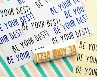 be your best rubber stamp | motivational quote stamp | diy planner | card making | gift for teachers | hand carved by talktothesun