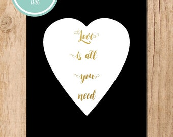 Love is All You Need Printable Art