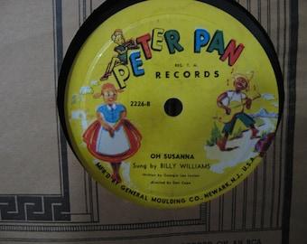 Very Rare! - Peter Pan Records - Billy Williams - Oh Susanna / Old MacDonlad Had A Farm - Circa 1949 - 78 RPM