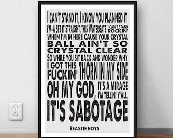 Beastie Boys quote  - 'Sabotage' poster home wall art quote poster music lyrics