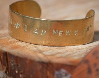 I Am Me Affirmation Bracelet ID Arm Cuff Brass Bangle Positive Self Image Jewelry Handmade