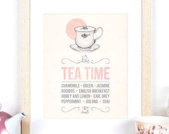 It's Tea Time 8x10 / A4 Print with different types of Tea - Tea Cup illustration, handwritten typography, pink watercolour