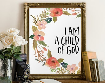 I am a child of god printable, Bible verse print, Nursery wall art, Children wall decor, Scripture verses, Nursery quotes, digital BD-511