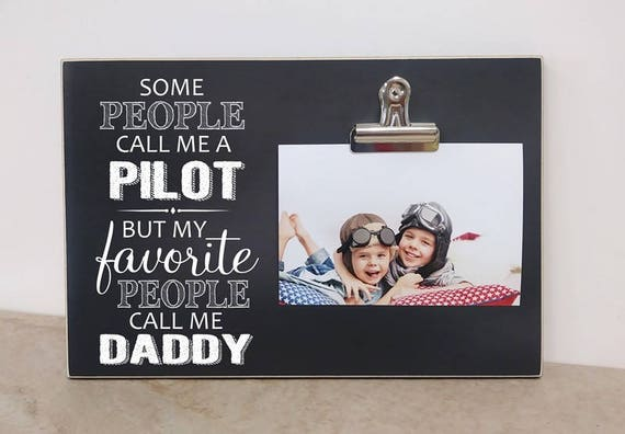 Pilot Gift Photo Frame My Favorite People Call Me