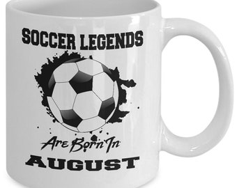 August Soccer Legends 11oz White Coffee Mug Gift for Soccer Players, Soccer Gift Idea, Soccer Coach Gift, Soccer Mug