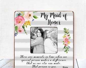 Maid of Honor Sister Maid Of Honor Gift Maid of Honor Gift Sister Frame Best Friend Maid of Honor Personalized Picture Frame Matron of Honor