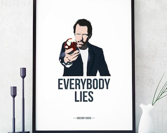 Dr House Poster, Everybody Lies, Gregory House, Print Poster, Illustrations, Typography, Gift Idea, Wall Hanging Wall Art Decor