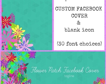 Add On-CUSTOM FACEBOOK COVER-Flower Facebook Cover-You Get=Custom Facebook Cover plus a free blank icon(30 fonts to choose from)