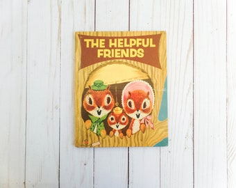 Vintage 1955 The Helpful Friends Book Wonder Books Squirrel Chipmunk Bird Fox Raccoon Nursery Children's Storybook