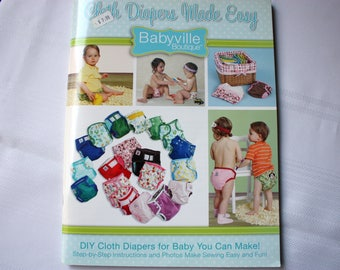 Cloth Diapers Made Easy, Babyville Boutique, How to Make Diapers, Sew Diapers,  Sew Cloth Diapers, Diaper Covers