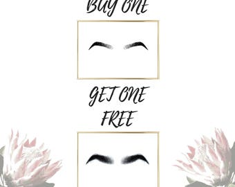 Buy one Get One Free Eyebrow Special Thick and Thin Brows Printable