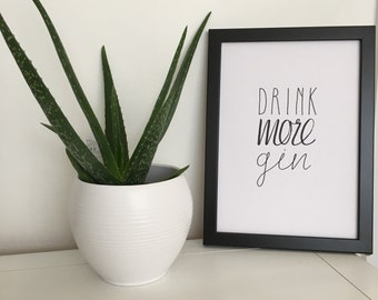 Drink more gin calligraphy brush lettering illustration quote print