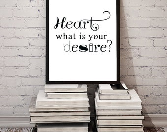 """Printable Quote """"Heart, What is Your Desire?"""" Inspirational Print New Age Wall Home Decor Motivational Heart Digital Typography JPG DOWNLOAD"""