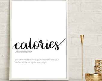 Calories Definition Print, Calories Print, Funny Kitchen Art, Kitchen Wall Art, Calories Definition, Funny Definition Print, Positive Quotes