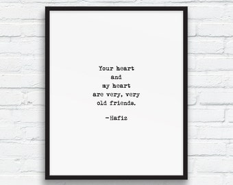 Hafiz quote, Typewriter quote, Love Quote, Poetry art print, Black and white art, Valentines Day art, Hafiz OLD FRIENDS quote, Printable Art