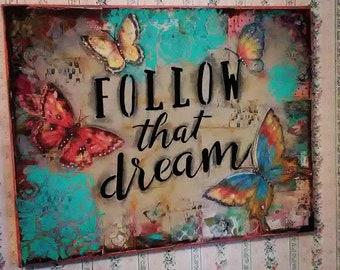 Follow that dream original artwork