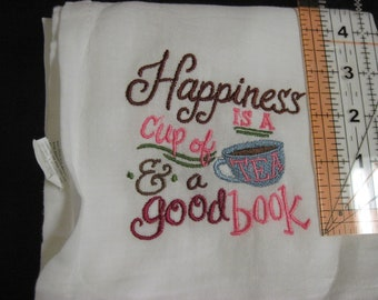 happiness is a cup of tea and a good book flour sack t towel