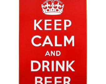 Keep Calm and Drink Beer Metal Bar Sign - Fun Home Bar and Man Cave Decor!