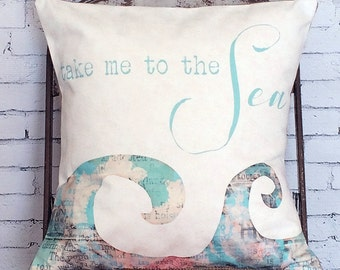 Pillow Cover Beach Pillow Accent Pillow Decorative Pillow Pillow Cover Take Me to the Sea
