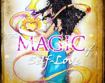 The Magic of Self-Love AUTOGRAPHED self-love, love, empowerment, self-help, personal development